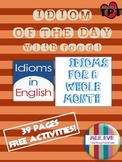 Idiom of the Day! For a whole month!
