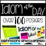 Idiom of the Day or Week Posters with Definitions & Examples