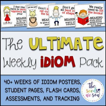 Idioms: The Ultimate Weekly Pack