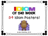 Idiom of the Week {34 Posters}