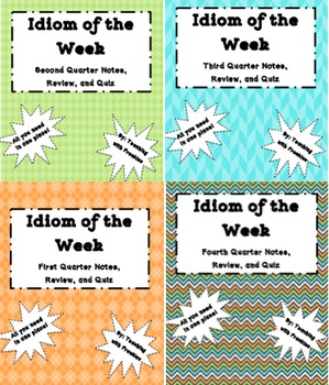 Idiom of the Week BULK Quarter 1-4