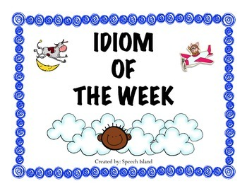 Idiom of the Week Posters
