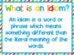 Idiom of the Week Powerpoint  posters and printables- 36 weeks- ESL ESOL