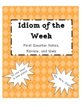 Idiom of the Week Quarter 1 Pack