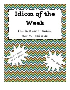 Idiom of the Week Quarter 4 Pack