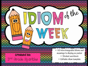 Idiom of the Week & Student Workbook