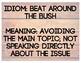 Idiom of the Week (Wood)