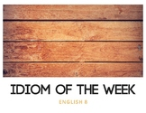Idiom of the Week (Wood)