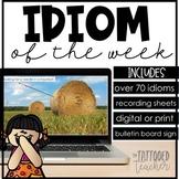 Idiom of the Week (digital or print)