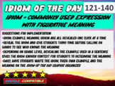 Idiom-of-the-day - version 7 (121-140)
