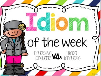 Idiom of the week!