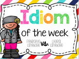 Idiom of the week!