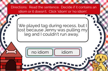 Idiom or Not an Idiom, Boom Cards™, Figurative Language, Reading Comprehension