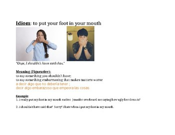 Idiom: put my foot in my mouth