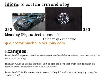 Idiom: to cost and arm and a leg