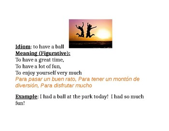 Idiom: to have a ball