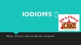 Idioms- They're a piece of cake.