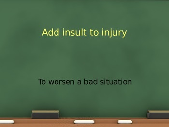 Idioms #2  PPT