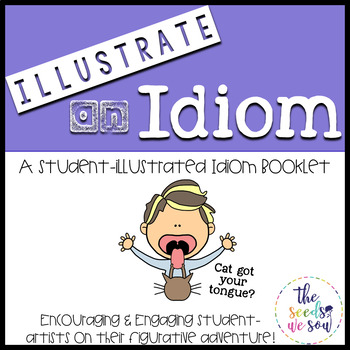 Idioms Practice: Student-Illustrated Booklet