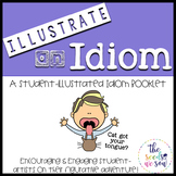 Idioms Activities: Student-Illustrated Booklet