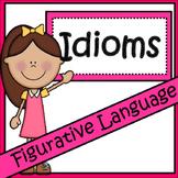 Figurative Language:Idioms