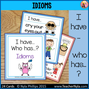 Idioms 'I Have, Who Has' Game