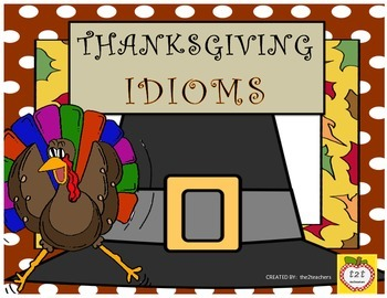 Thanksgiving - 7 Related Idioms, Activities, Games, Worksh