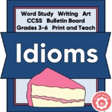 "Idioms: ""A Piece Of Cake"" CCSS Grades 3-6"
