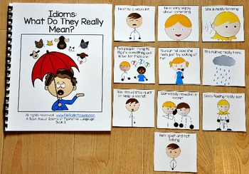 Idioms Activities:  Idioms Adapted Book 1