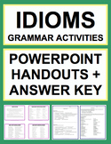Idioms Activities - Worksheets, Powerpoint & Answer Key