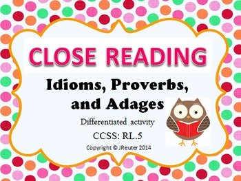 Idioms, Adages, and Proverbs Differentiated Close Reading
