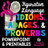 Idioms, Adages, and Proverbs PowerPoint and Worksheets Figurative Language