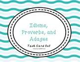 Idioms, Adages, and Proverbs Task Cards