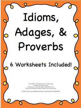 Figurative Language-Idioms, Adages and Proverbs practice 4.L.4.5 ...