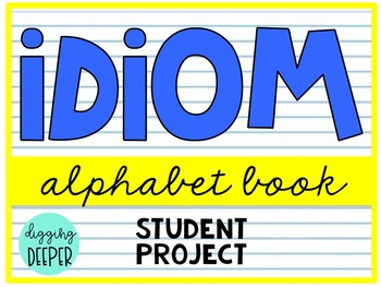 Idioms: Alphabet Book Project