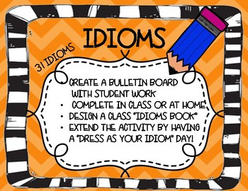 Idioms- Bulletin Board, Project, or Class Book