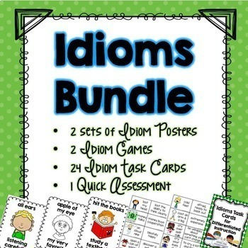 Idioms Bundle of Posters, 2 Games, and 24 Task Cards for grades 2-4