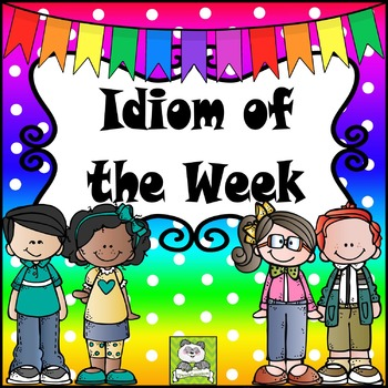 Idiom of the Week Set