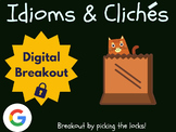 Idioms & Cliches - Digital Breakout! (Escape Room, Brain Break, Test Prep)