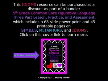 Idioms Common Core Lesson, Practice, and Assessment