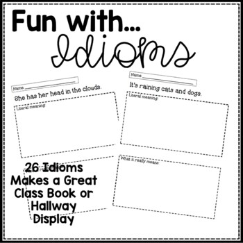 Idioms: Create a Class Book or Bulletin Board
