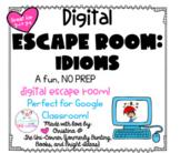Idioms: Digital Escape Room | Distance Learning, Google Slides