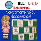 Idioms ESL -  Unit 13 ELL Activities English Language Learners