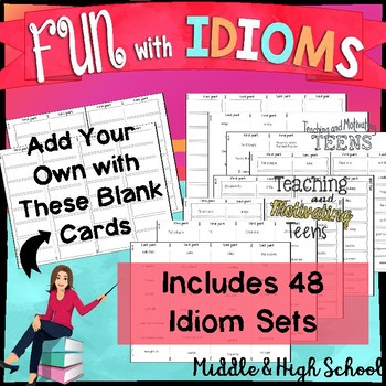Idioms Game - to Play + Students Create their Own