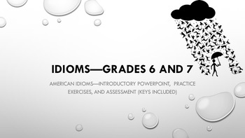 Idioms—Grades 6 and 7