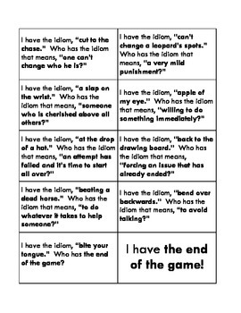 Idioms: I Have. Who Has?