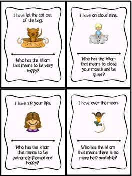 Idioms - I Have, Who Has?  {3 Sets of cards: 34, 24, or 7 players}