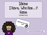 Idioms - I Have, Who Has? Game Combo Pack