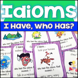 Idioms I Have Who Has Game