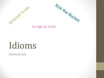Idioms Idioms